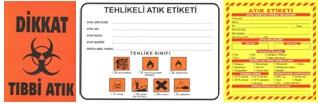 Tehlikeli Atık ve Tıbbi Atık Etiketi